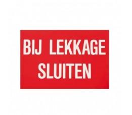 Sticker Bij Lekkage Sluiten 15 x 10 cm